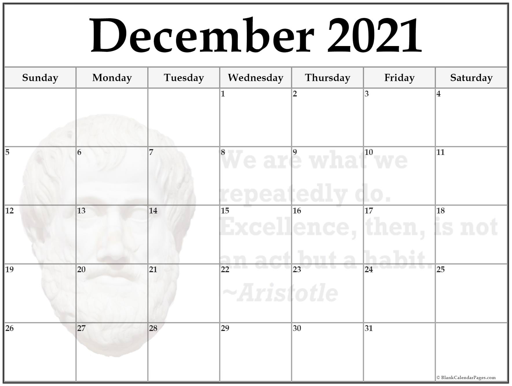 December calendar We are what we repeatedly do. excellence then is not an act but a habit ~Aristotle