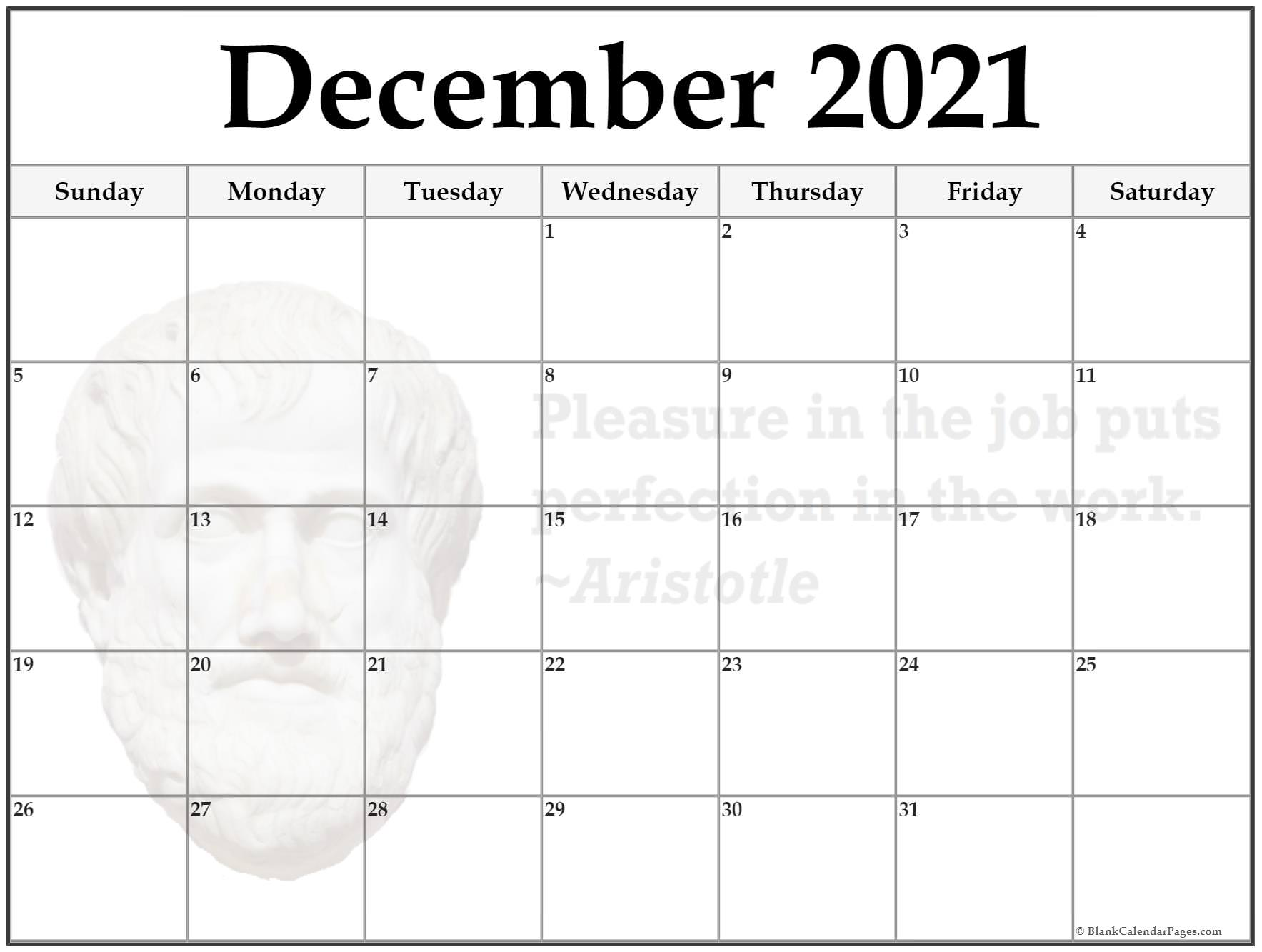 December calendar Pleasure in the job, puts perfection in the work ~Aristotle