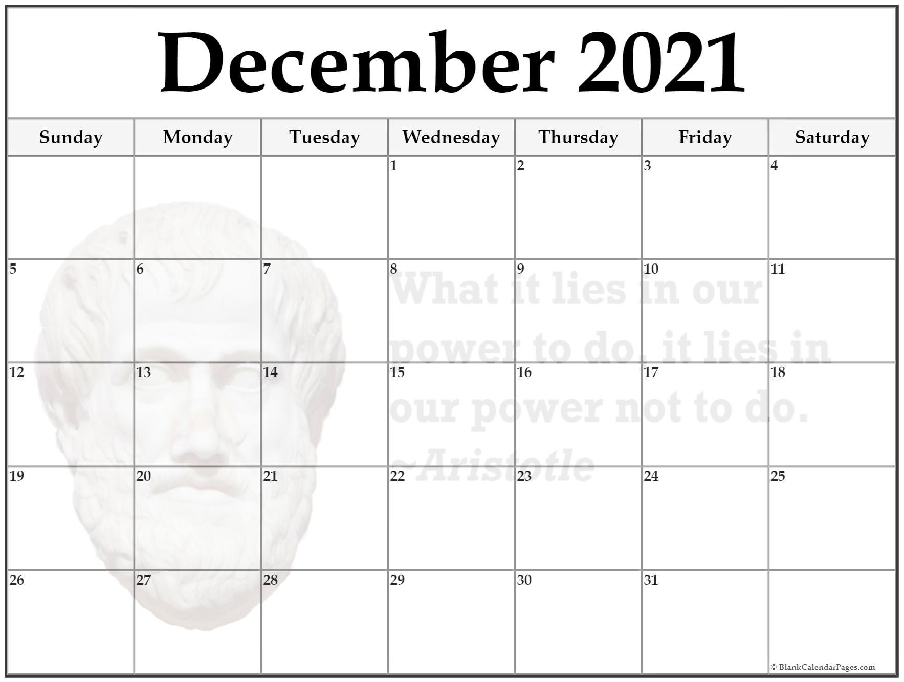 December calendar 2021What is lies in our power to do, it lies in our power not to do ~Aristotle
