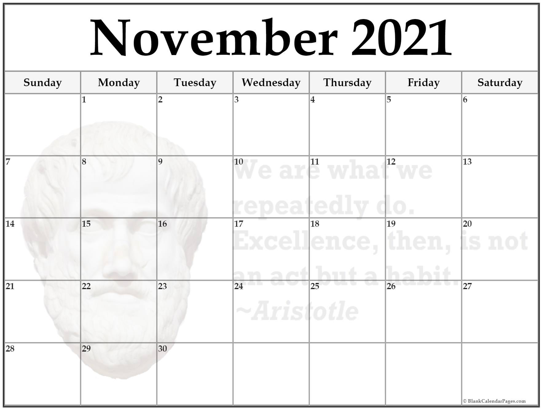 November calendar We are what we repeatedly do. excellence then is not an act but a habit ~Aristotle
