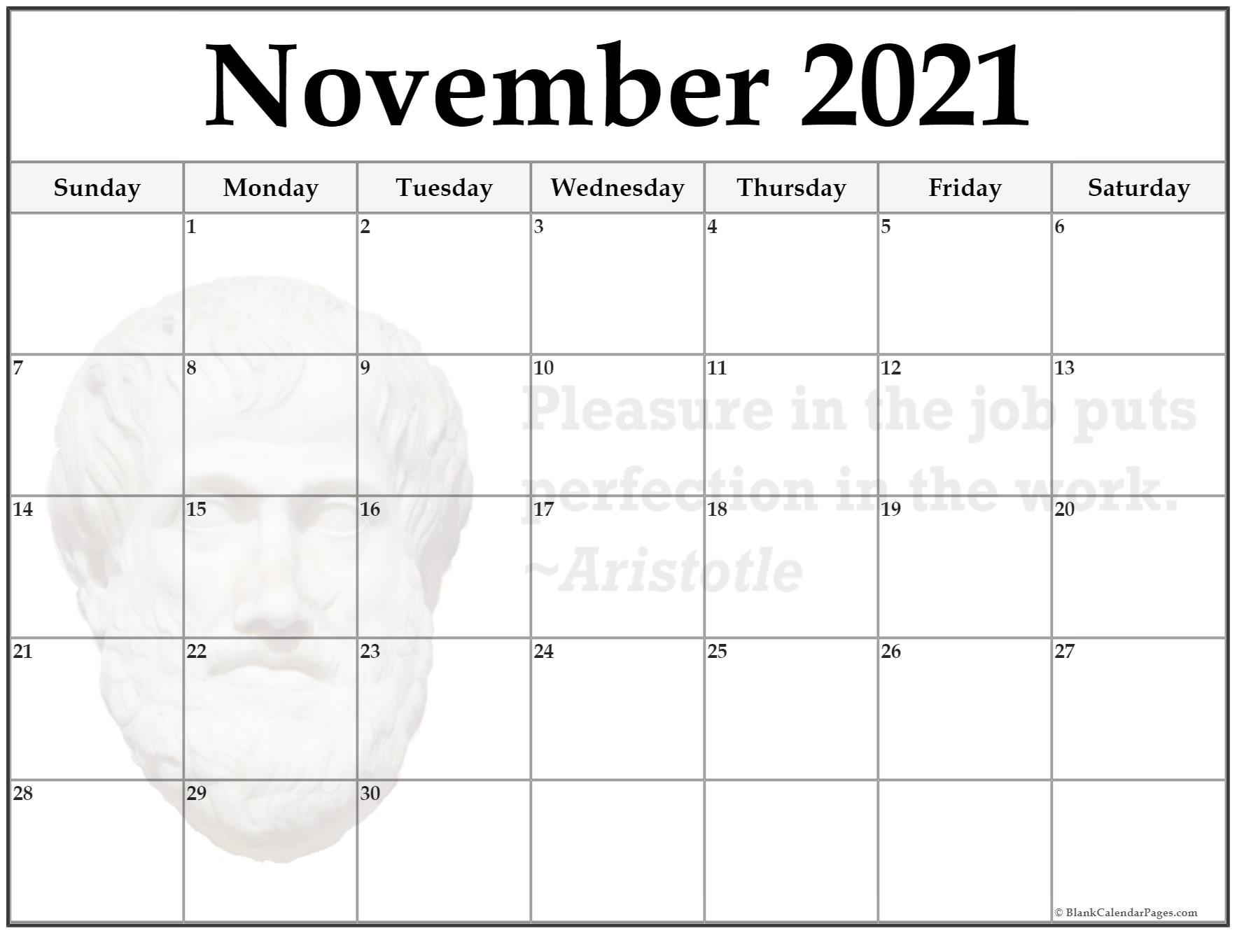 November calendar Pleasure in the job, puts perfection in the work ~Aristotle