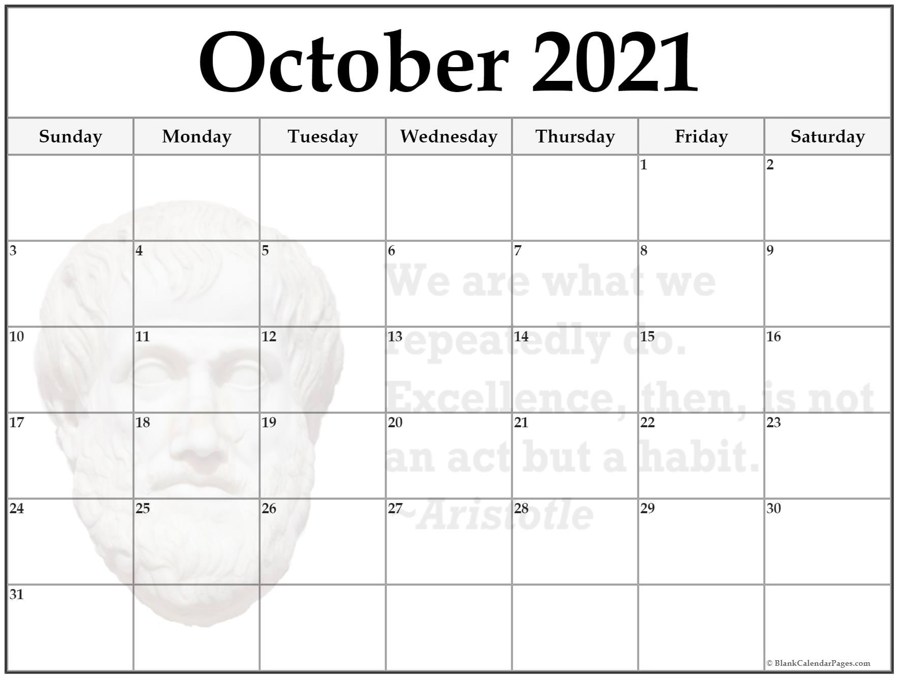 October calendar We are what we repeatedly do. excellence then is not an act but a habit ~Aristotle