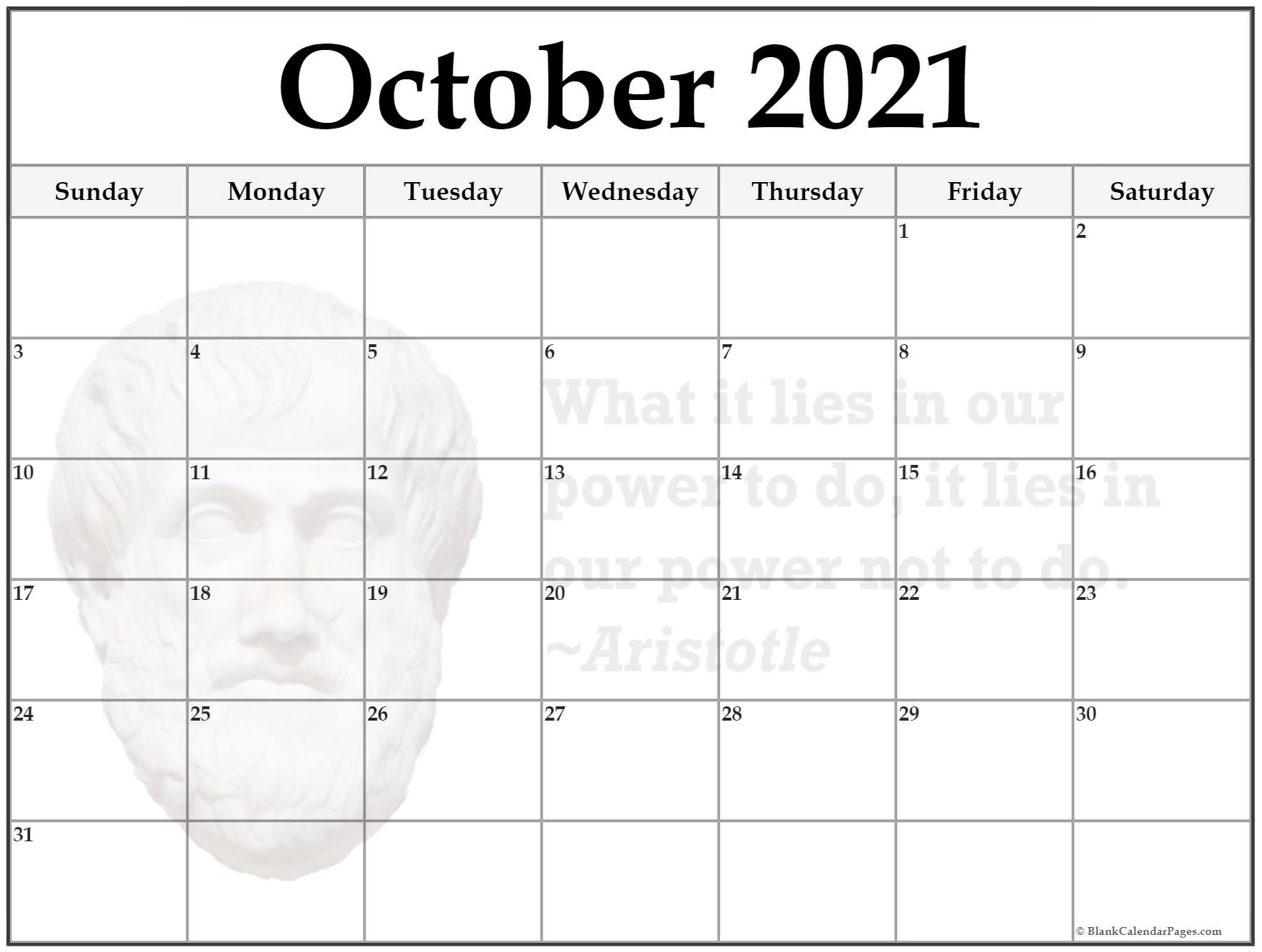 October calendar 2020What is lies in our power to do, it lies in our power not to do ~Aristotle