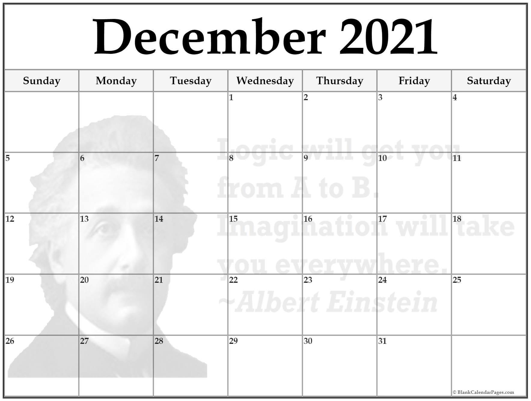 December calendar 2019Logic will get you from A to B. Imagination will take you everywhere ~Albert Einstein