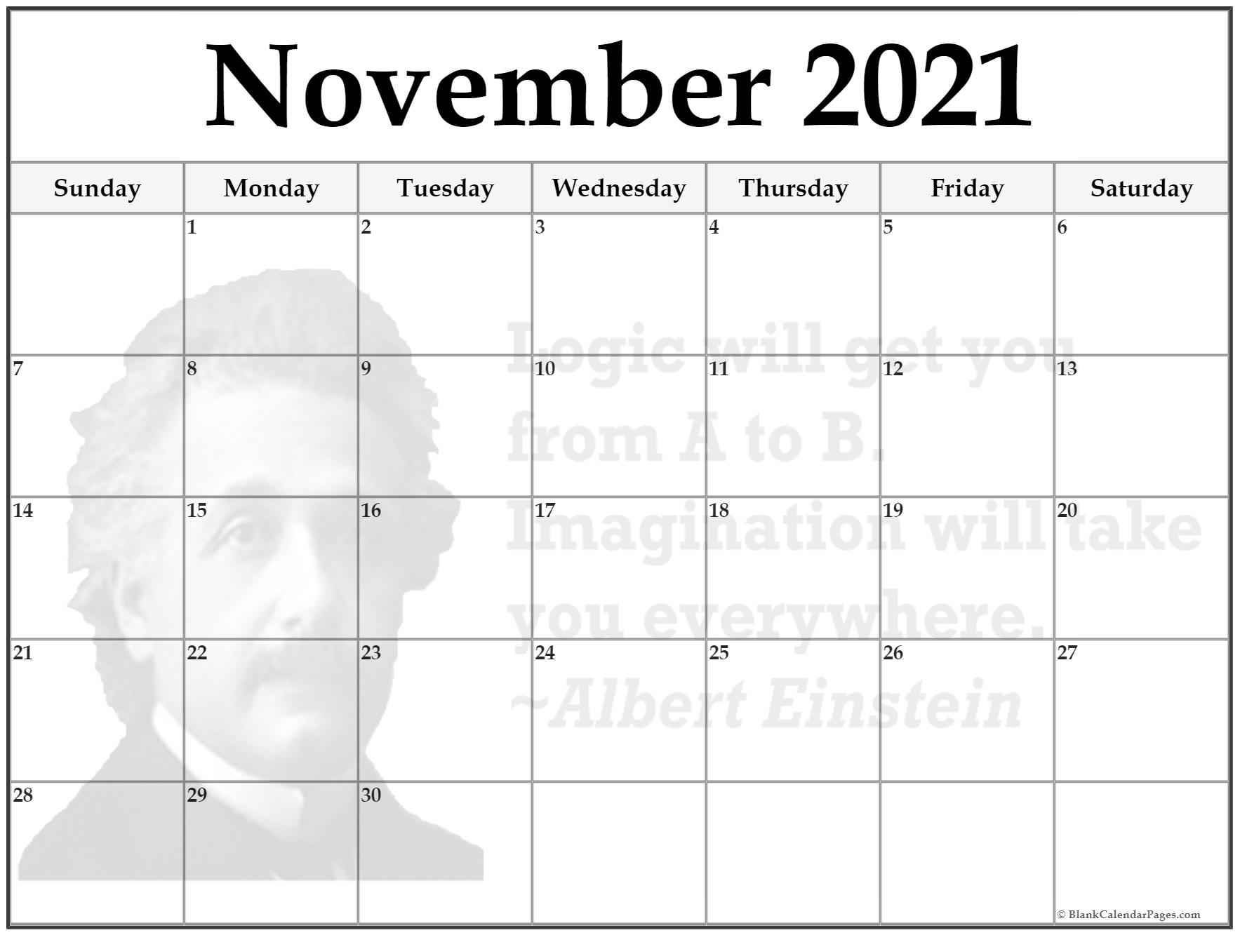 November calendar 2018Logic will get you from A to B. Imagination will take you everywhere ~Albert Einstein