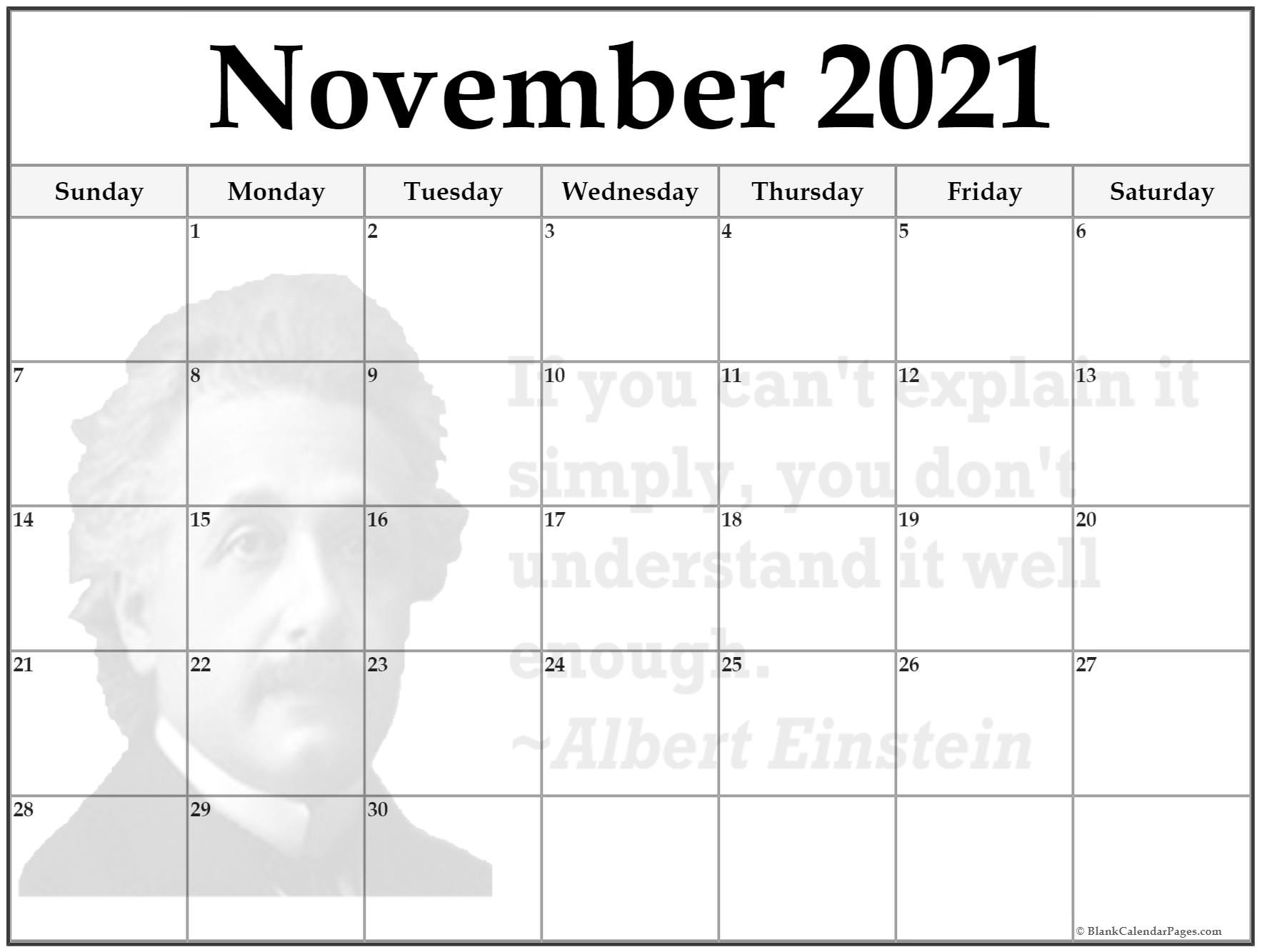 November calendar 2018If you can't explain it simply, then you don't understand it well enough ~Albert Einstein