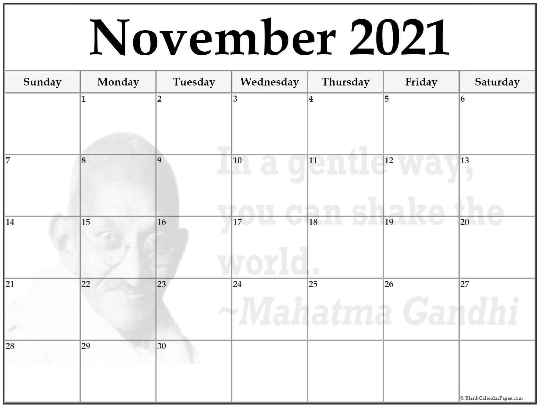 November 2021 gandhi calendar . In a gentle way, you can shake the world. ~Mahatma Gandhi