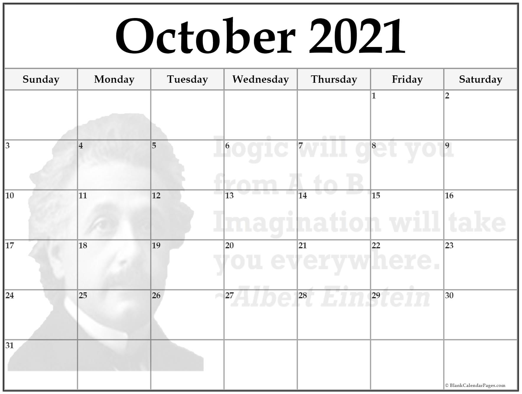 October calendar 2021Logic will get you from A to B. Imagination will take you everywhere ~Albert Einstein
