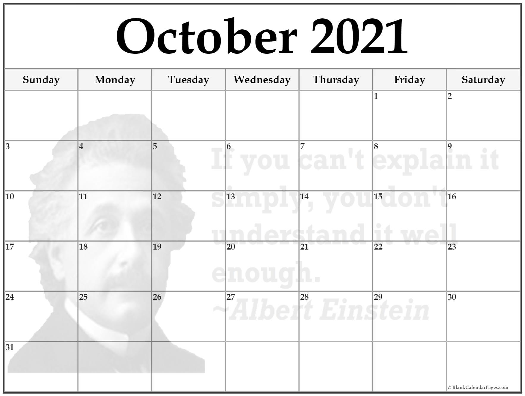 October calendar 2018If you can't explain it simply, then you don't understand it well enough ~Albert Einstein