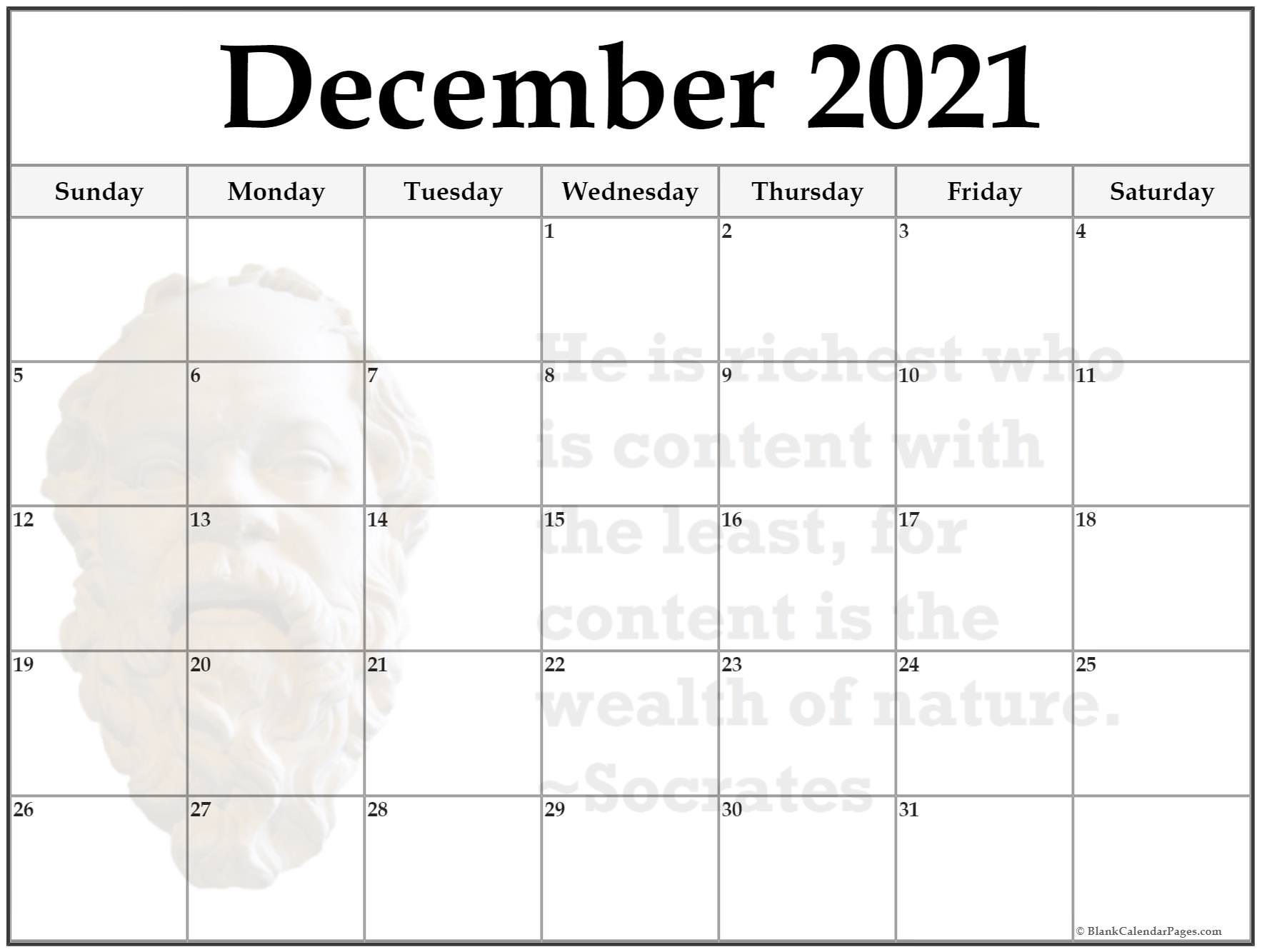 December 2021 monthly quote calendar template. He is richest who is content with the least, for content is the wealth of nature. ~Socrates