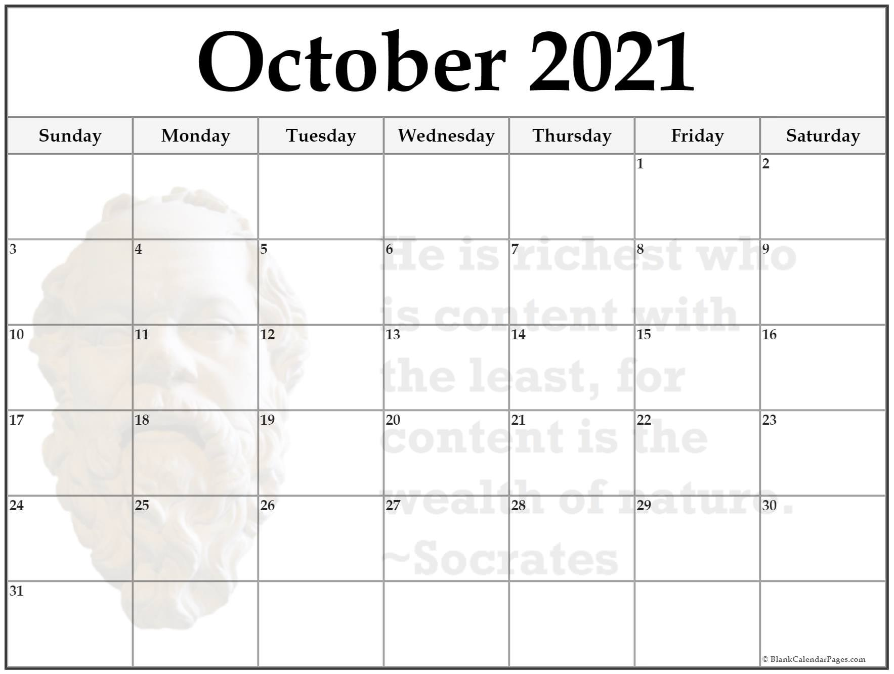 October 2021 monthly quote calendar template. He is richest who is content with the least, for content is the wealth of nature. ~Socrates