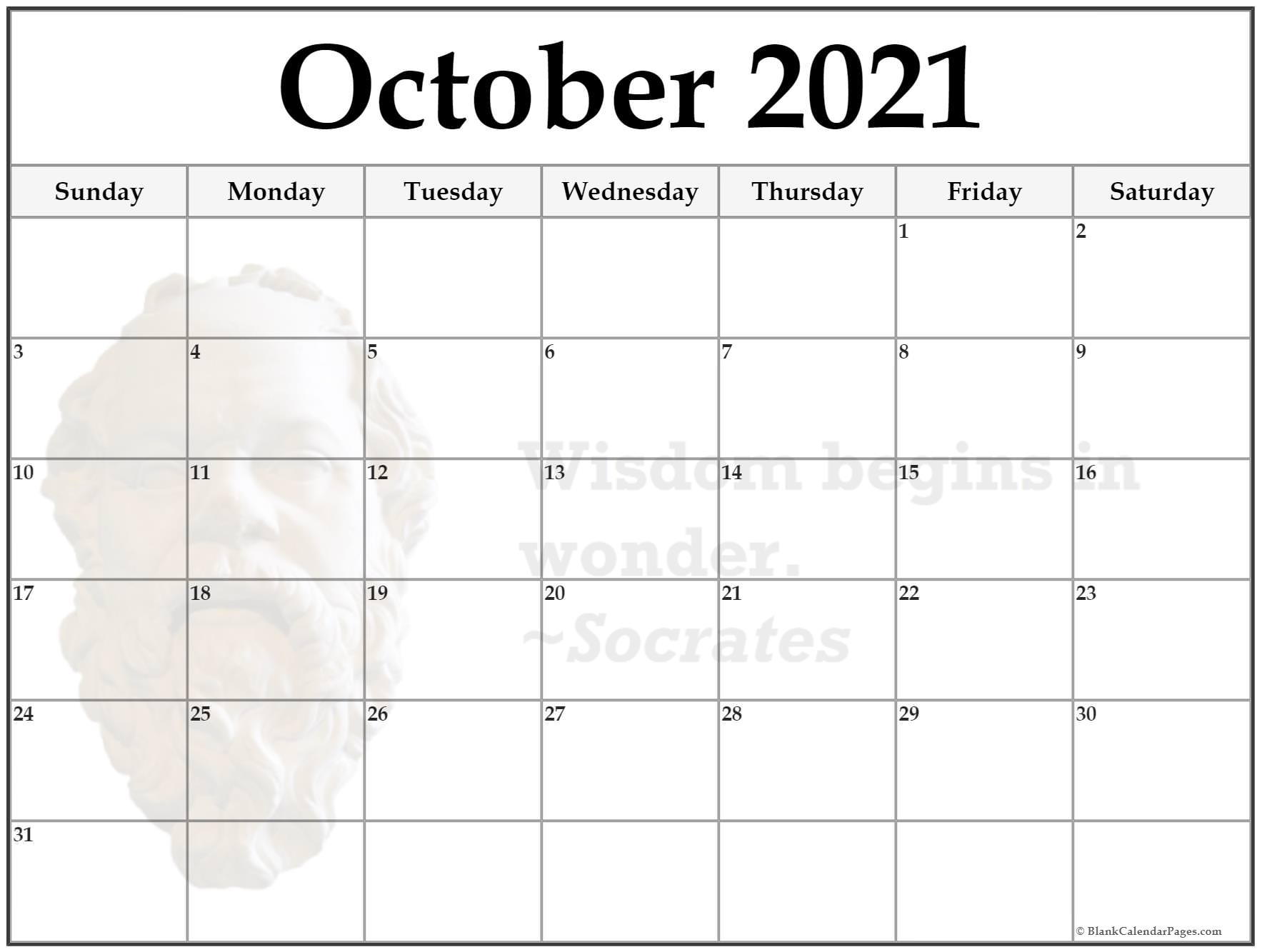 October 2021 monthly quote calendar template. Wisdom begins in wonder. ~Socrates