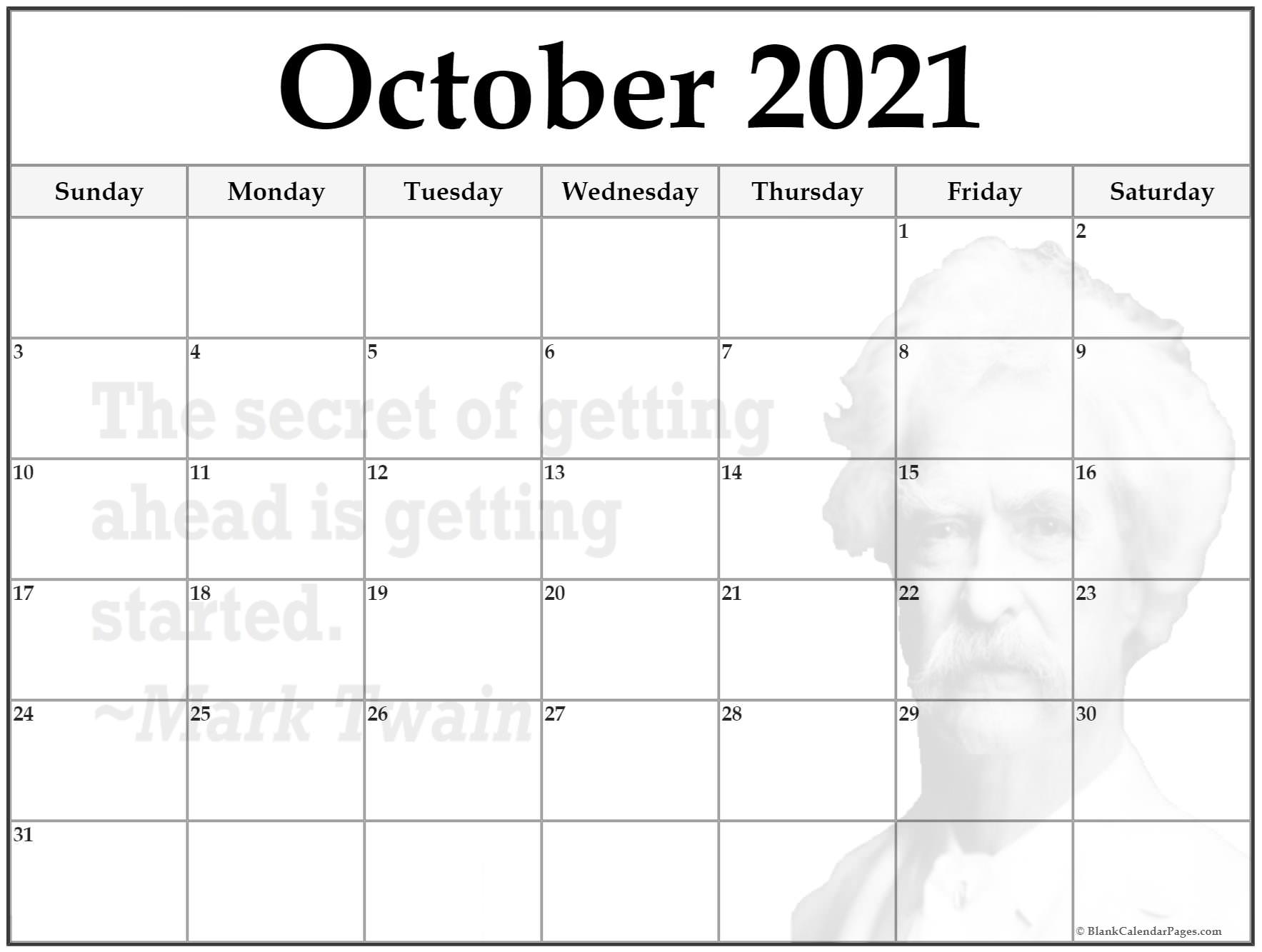 October 2021 printable quote calendar template. The secret of getting ahead is getting started. ~Mark Twain