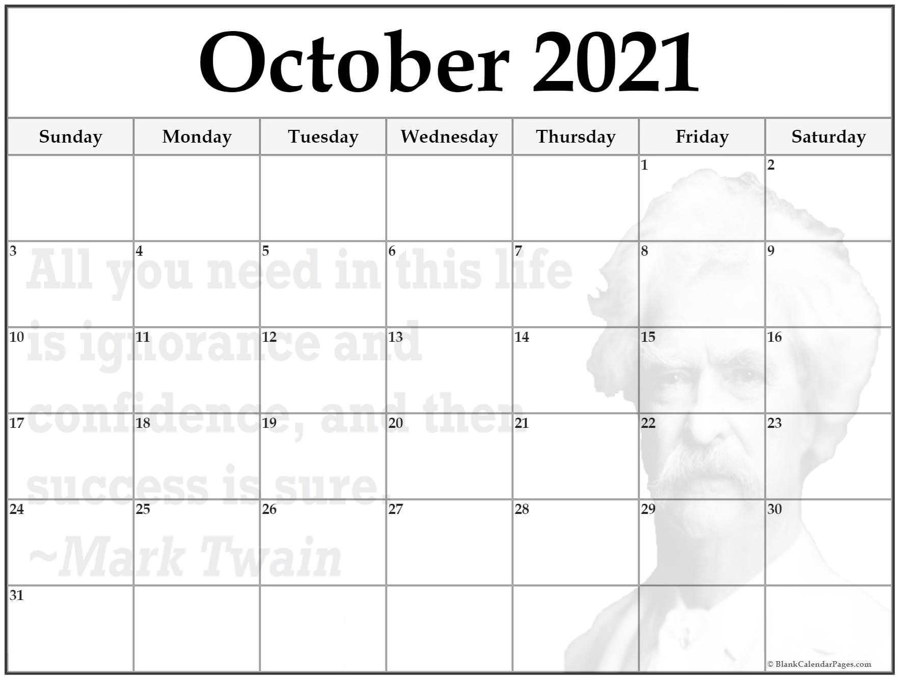 October 2021 monthly quote calendar printable. All you need in this life is ignorance and confidence, and then success is sure. ~Mark Twain
